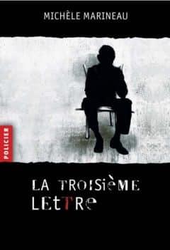Michele Marineau - La troisieme lettre