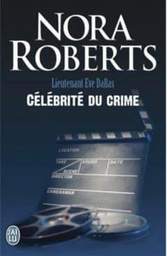 Nora Roberts - Célébrité du crime