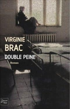 Virginie Brac - Double peine