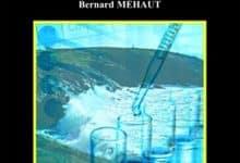 Bernard Mehaut - Embruns toxiques