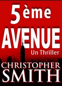 Christopher Smith - 5eme avenue