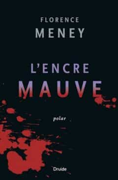 Florence Meney - L encre mauve