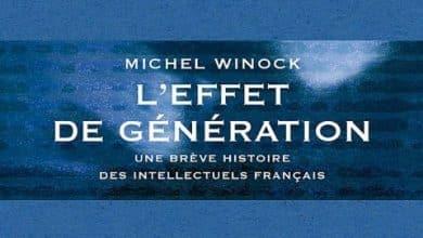 Michel Winock - L'effet de generation