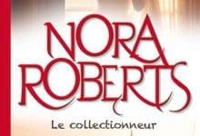 Nora Roberts - Le collectionneur