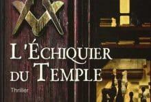 Jean Luc Aubarbier - L'échiquier du temple