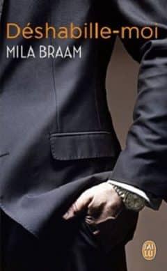 Mila Braam - Déshabille-moi