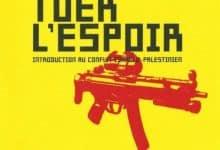 Norman Finkelstein - Tuer l'Espoir