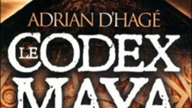 Adrian D'Hagé - Le codex Maya