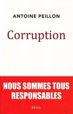 Antoine Peillon – Corruption