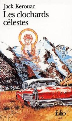 Jack Kerouac - Les Clochards célestes