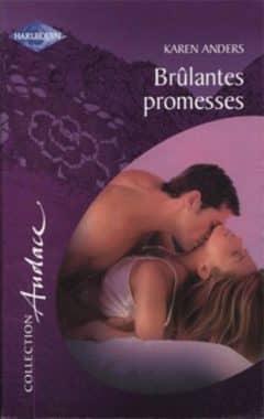 Karen Anders - Brûlantes promesses