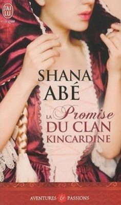 Shana Abé - La promise du clan Kincardine