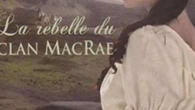 Shana Abé - La rebelle du clan MacRae