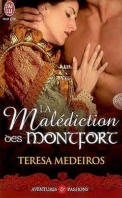 Teresa Medeiros - La malédiction des Montfort