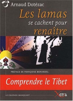 Arnaud Dotézac - Les Lamas se cachent pour renaître