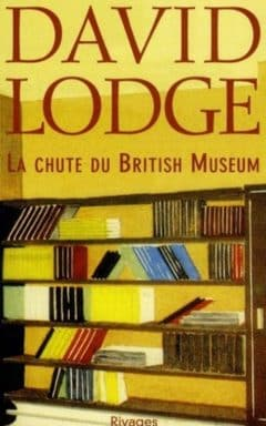 David Lodge - La chute du british museum