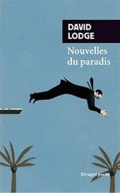 David Lodge - Nouvelles du paradis
