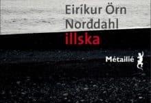 Eiríkur Orn NORDDAHL - Illska