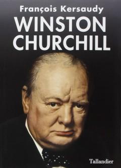 Francois Kersaudy - Winston Churchill