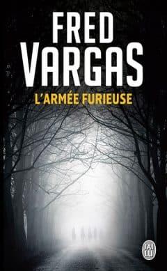 Fred Vargas - L'Armée furieuse