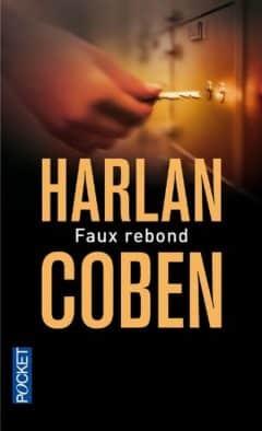 Harlan Coben - Faux Rebond