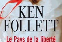 Ken Follett - Le Pays de La Liberté