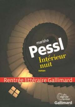 Marisha Pessl - Intérieur nuit