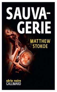 Matthew Stokoe - Sauvagerie