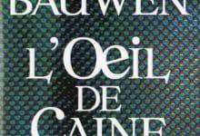 Patrick Bauwen - L'Oeil de Caine