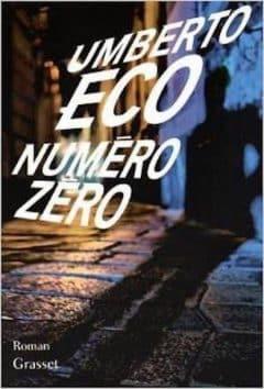 Umberto Eco - Numéro zéro
