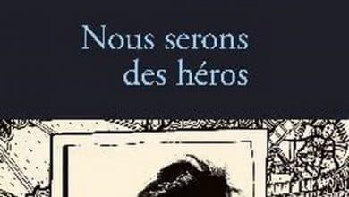 Brigitte Giraud - Nous serons des héros