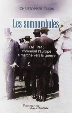 Christopher Clark - Les Somnambules