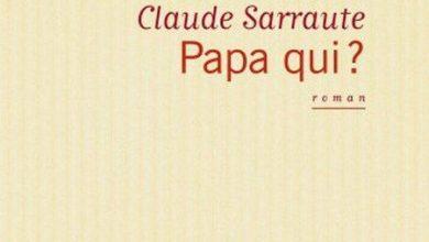 Claude Sarraute - Papa qui