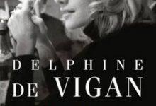 Delphine de Vigan - Rien ne s'oppose à la nuit