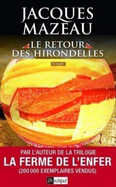 Jacques Mazeau - Le retour des hirondelles