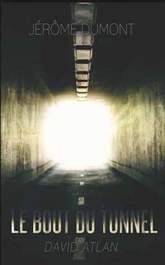 Jérome Dumont - Le bout du tunnel