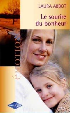 Laura Abbot - Le sourire du bonheur