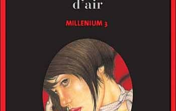 Millénium, Tome 3 : La reine dans le palais des courants d'air