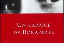 Stefan Zweig - Un caprice de Bonaparte