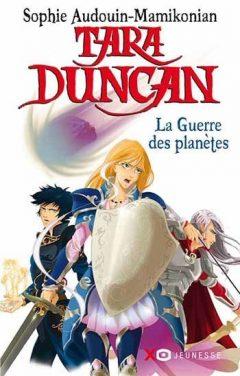 Tara Duncan, Tome 11 : La Guerre des Planètes