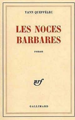Yann Quéffélec - Les noces barbares