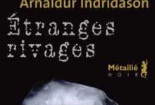 Analdur Indridason - Etranges rivages