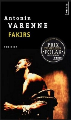 Antonin Varenne - Fakirs