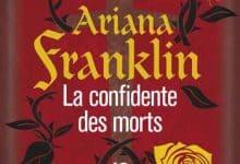Ariana Franklin - La confidente des morts
