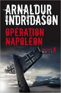Arnaldur Indridason - Opération Napoléon