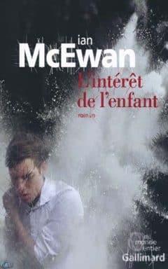 Ian McEwan - L'intérêt de l'enfant