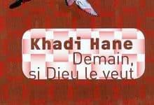 Khadi Hane - Demain si Dieu le veut