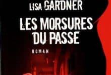 Lisa Gardner - Les morsures du passé