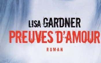 Lisa Gardner - Preuves d'amour