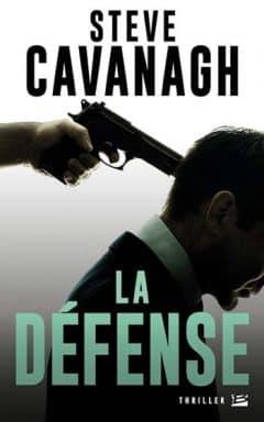Steve Cavanagh - La défense